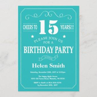 15th Birthday Invitation Teal and White