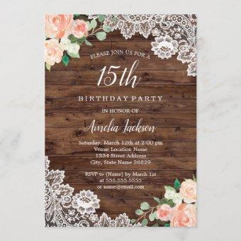 Floral Rustic Wood Lace 15th Birthday Invitation