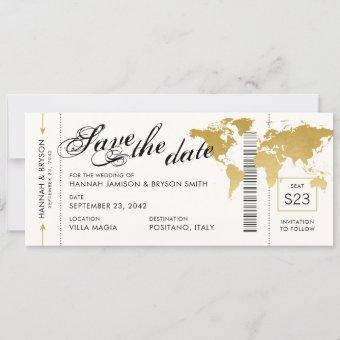Gold World Map Boarding Pass Ticket Save the Date Announcement