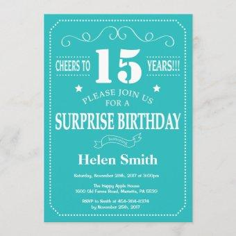 Surprise 15th Birthday Invitation Teal and White